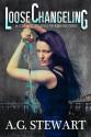 Loose Changeling - Andrea Stewart