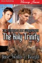 The Holy Trinity (The Wolves of Gardwich) - Jane Wallace-Knight