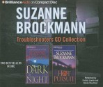 Troubleshooters Cd Collection 3: Dark Of Night, Hot Pursuit - Suzanne Brockmann, Patrick G. Lawlor, Renée Raudman