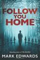 Follow You Home - Mark Edwards