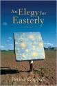 An Elegy for Easterly: Stories - Petina Gappah