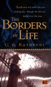 The Borders of Life - Gael A. Kathryns, Gael Baudino