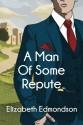 A Man of Some Repute (A Very English Mystery) - Elizabeth Edmondson