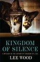 Kingdom of Silence - Lee Wood