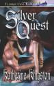 Silver Quest - Katherine Kingston