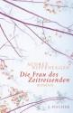 Die Frau des Zeitreisenden - Audrey Niffenegger, Brigitte Jakobeit