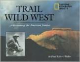 Trail of the Wild West - Paul Walker