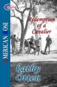 Redemption Of A Cavalier - Kathy Otten