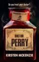 Doctor Perry - Kirsten McKenzie