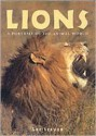 Lions: A Portrait of the Animal World - Lee Server