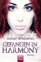 Gefangen in Harmony (Taschenbuch) - Walter Greatshell, Michael Kubiak