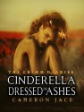 Cinderella Dressed in Ashes - Cameron Jace