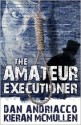 The Amateur Executioner: Enoch Hale Meets Sherlock Holmes - Dan Andriacco
