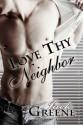 Love Thy Neighbor - Jack Greene