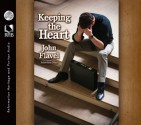 Keeping the Heart: A Puritan's View of How to Maintain Your Love For God (Audio) - John Flavel, Robertson Dean