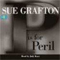 P Is For Peril (Kinsey Millhone #16) - Sue Grafton, Judy Kaye
