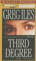 Third Degree (Audio) - Greg Iles, David Colacci