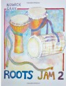 Roots Jam 2: West African and Afro-Latin Drum Rhythms (Volume 2) - Nowick Gray