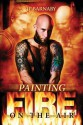 Painting Fire on the Air - J.P. Barnaby
