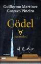 Gödel ∀ (Godel para todos) - Guillermo Martínez