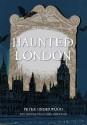 Haunted London - Peter Underwood