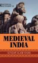 Historical Dictionary of Medieval India - Iqtidar Alam Khan