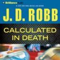 Calculated In Death (In Death, #36) - J.D. Robb, Susan Ericksen
