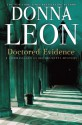 Doctored Evidence: A Commissario Guido Brunetti Mystery - Donna Leon
