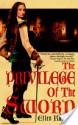 The Privilege of the Sword - Ellen Kushner