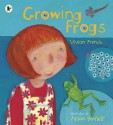 Growing Frogs - Vivian French, Alison Bartlett