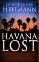 Havana Lost - Libby Fischer Hellmann