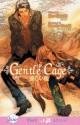 Gentle Cage - You Shiizaki, Kumiko Sasaki, Bianca Jarvis