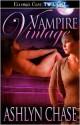 Vampire Vintage - Ashlyn Chase