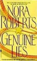 Genuine Lies - Nora Roberts