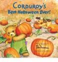 Corduroy's Best Halloween Ever! - Don Freeman