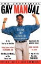 The Unofficial Gay Manual - Kevin DiLallo, Robert Hickey, Jack Krumholtz