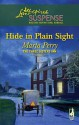 Hide in Plain Sight - Marta Perry