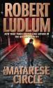 The Matarese Circle - Robert Ludlum