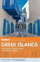 Fodor's Greek Islands: With Great Cruises and the Best of Athens - Fodor's Travel Publications Inc., Fodor's Travel Publications Inc.
