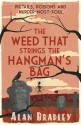 The Weed That Strings the Hangman's Bag (A Flavia de Luce Mystery #2) - Alan Bradley