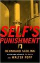 Self's Punishment - Bernhard Schlink, Walter Popp, Rebecca Morrison