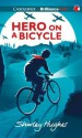 Hero on a Bicycle (Audio) - Shirley Hughes