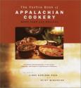 The Foxfire Book of Appalachian Cookery - Linda Garland Page, Eliot Wigginton