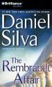The Rembrandt Affair (Gabriel Allon Series) - Phil Gigante, Daniel Silva