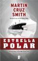 Estrella Polar (Spanish Edition) - Martin Cruz Smith, JORGE BELTRAN FERRER