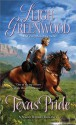 Texas Pride (Night Riders #6) - Leigh Greenwood