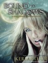 Bound to Shadows - Keri Arthur, Angela Dawe