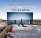 Dear Photograph - Taylor Jones