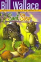 Snot Stew - Bill Wallace, Lisa McCue