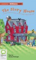 The Story House - Vivian French, Stanley McGeagh